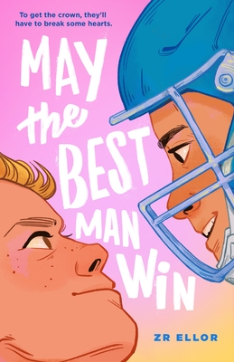 May the Best Man Win, Z.R. Ellor, Pink, faces, Sports, LGBT, Trans, Young Adult