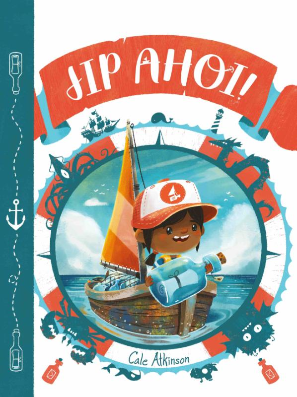 Jip ahoi!, Boat, Girl, Message in a bottle, Adventure, Fears, Conquering fears, Father, Cute, Children's Books, Cale Atkinson