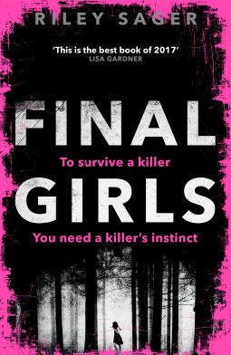 Final Girls, Riley Sager, Pink, Trees, Murder, Thriller, Horror, Mystery