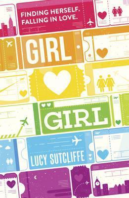 Girl Hearts Girl, Lucy Sutcliffe, Romance, Young Adult, Memoir, Non-fiction, rainbow, cute