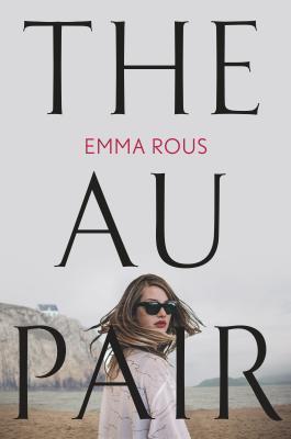The Au Pair, Thriller, Mystery, Beach, Woman, Sunglasses, Emma Rous