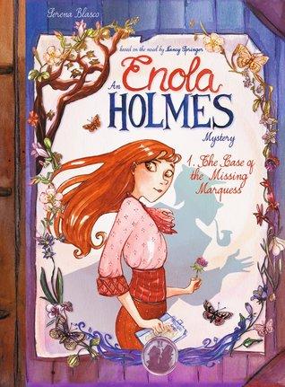 Enola Holmes: The Case of the Missing Marquess, Serena Blasco, Nancy Springer, Children's Books, Comics, Mystery, Adventure, Sherlock Holmes