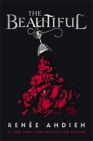 The Beautiful, Vampires, Historical Fiction, Young Adult, Fantasy, Cup, Flowers, Blood, Renée Ahdieh