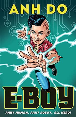 E-Boy: Lightning Strike, Anh Do, Robot, Hacking, Children's Books,