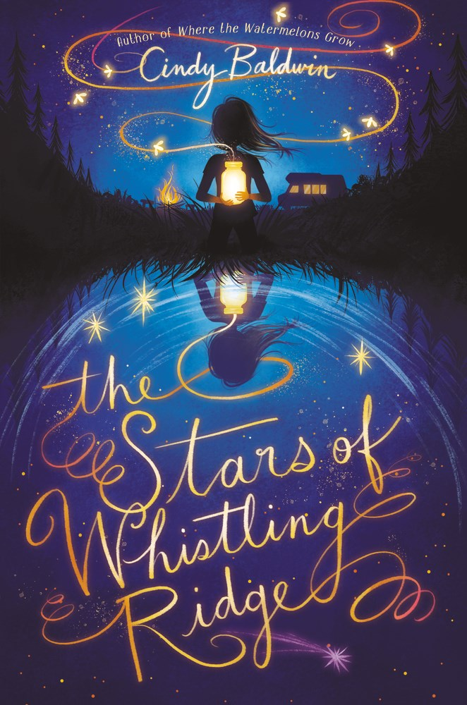 The Stars of Whistling Ridge, Cindy Baldwin, Blue, Stars, Girl, Shadow, Fantasy, Young Adult,