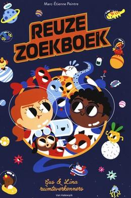 Reuze zoekboek : Gus & Lina : ruimteverkenners, Marc-Étienne Peintre, Space, Travel, search-find pictures, children's books, fun, cute