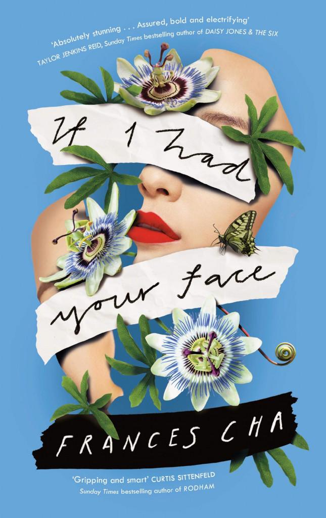 If I had Your Face, Frances Cha, Korea, Contemporary, Multiple POV, Flowers, Face, Lips