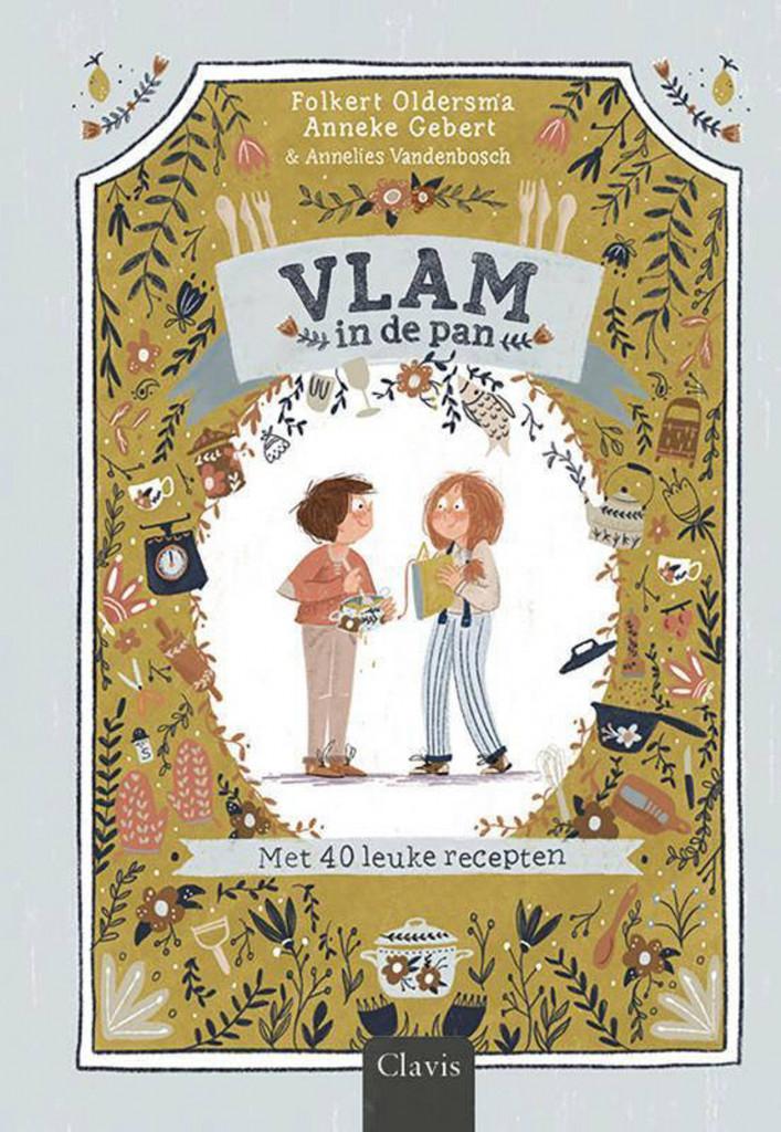 Folkert Oldersma, Anneke Gebert, Vlam in de pan, Cookbook, Cooking, Recipes, Children's Books, Illustrations, Story, Fun, Non-fiction, Fiction