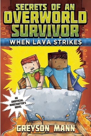 When Lava Strikes, Secrets of an Overworld Survivor, Lava, Minecraft, Treasure