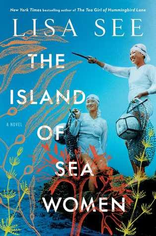The Island of Sea Women, Lisa See, Women, Korea, Asia, Adult, Historical Fiction