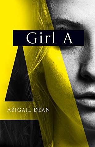 Girl A, Abigail Dean, Thriller, Mystery, Abuse,
