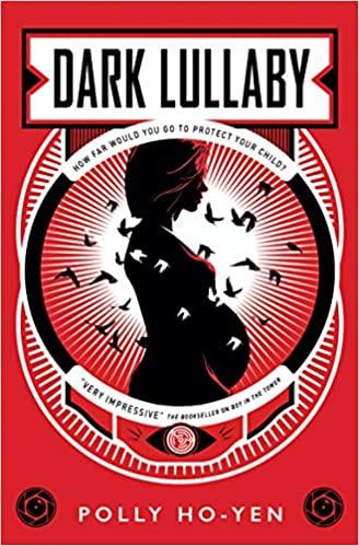 Dark Lullaby, Polly Ho-Yen, Pregnant, Family, Dystopia, Feminism, Woman, Pregnant