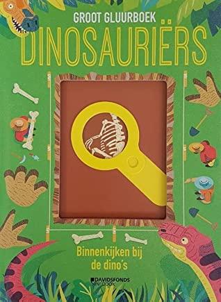 Dinosauriërs: groot gluurboek: binnenkijken bij de dino's, Camilla de Bedoyere, DOnough O'Malley, Green, Dinos, Non-fiction, children's books