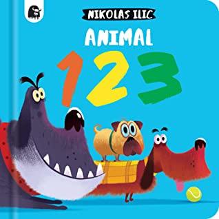 Animal 123, Nikolas Ilic, Animals, Funny, Counting, Non-Fiction, Children's Books, Picture Books
