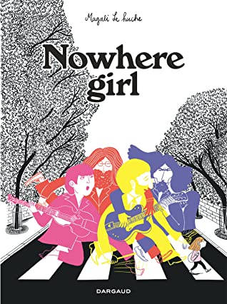 Magali Le Huche, Mental Health, Music, Beatles, Graphic Novel, Memoir, Crossing, Family, Anxiety,