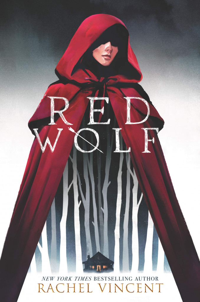 Red Wolf, Rachel Vincent, Red Riding Hood, Retelling, Fantasy, Girl, Red Cape, House, Forest, Wolves, Young Adult, Cover Love