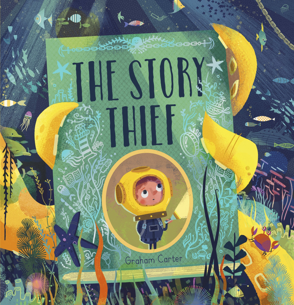 The Story Thief, Graham Carter, Picture Book, Fantasy, Cute, Stories, Books, Children's Books, Book, Tentacles, Deep Sea