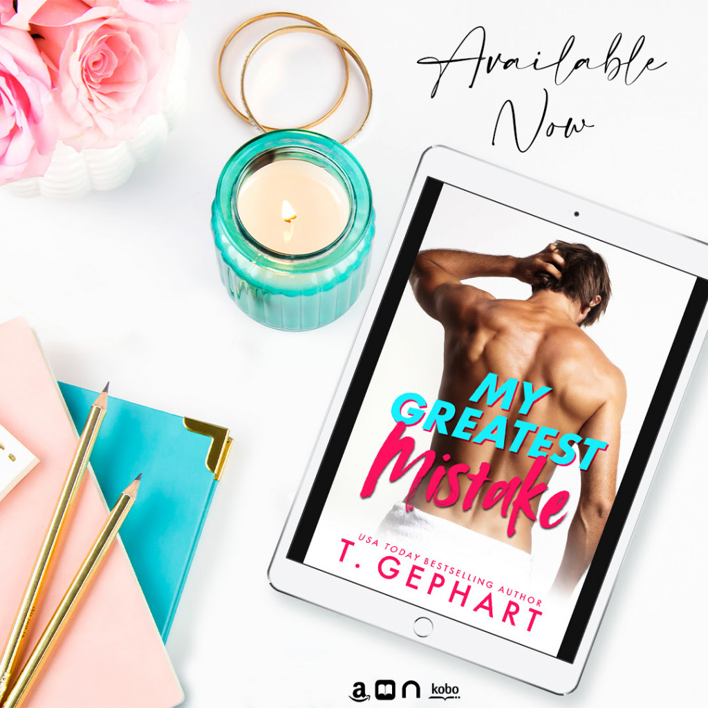 My Greatest Mistake, T. Gephart, Half-naked Guy, Romance, Fated, Soul Mates