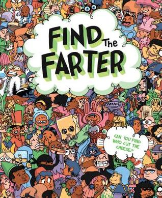 Find the Farter, Phyllis F. Hart, Mike Laughead, Children's books, humour, silly, search/find, weird, cheese
