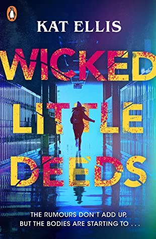 Wicked Little Deeds, Kat Ellis, Horror, Young Adult, Girl, running, Blue, Yellow, Red