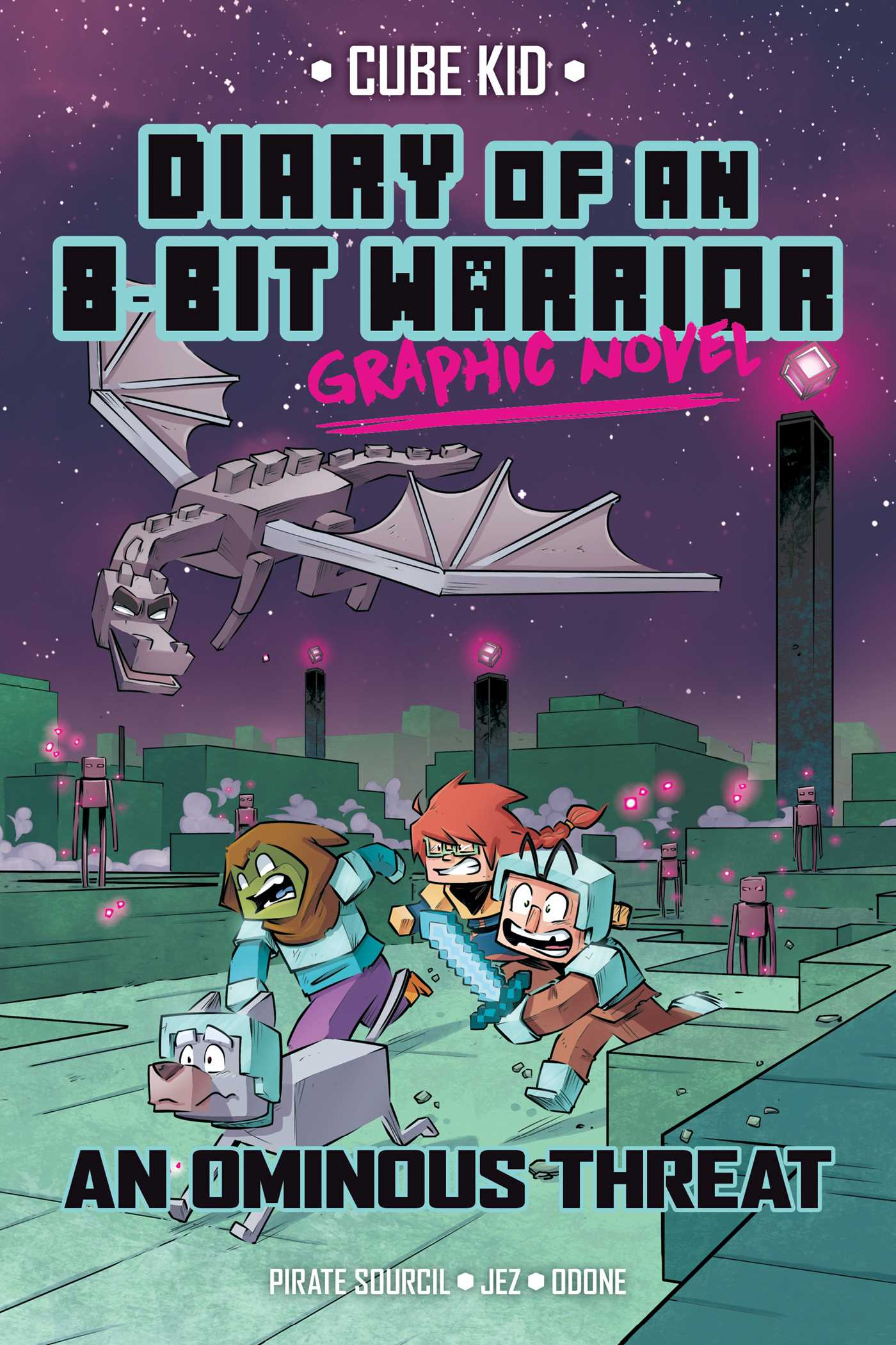 Diary of an 8-Bit Warrior Graphic Novel: An Ominous Threat, Pirate Sourcil, Jez, Odone, Children's Book, Graphic Novel, Minecraft, Adventure, Fantasy, Magic, Zombies, Friendship,Dragon, Enders,