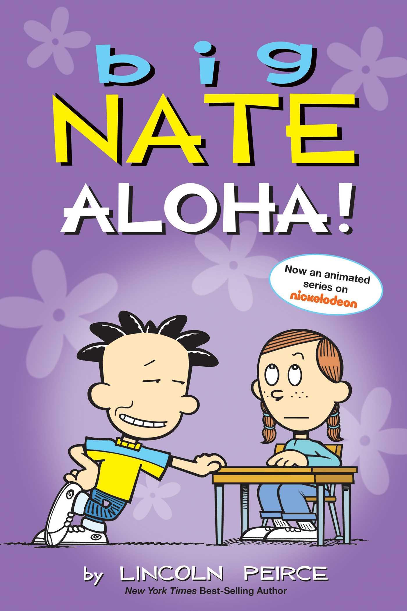 Big Nate: Aloha, Big Nate, Purple, Nate, Daisy, Desk, Humour, Comics, Friendship, Teachers, Baseball, Sports, Family,