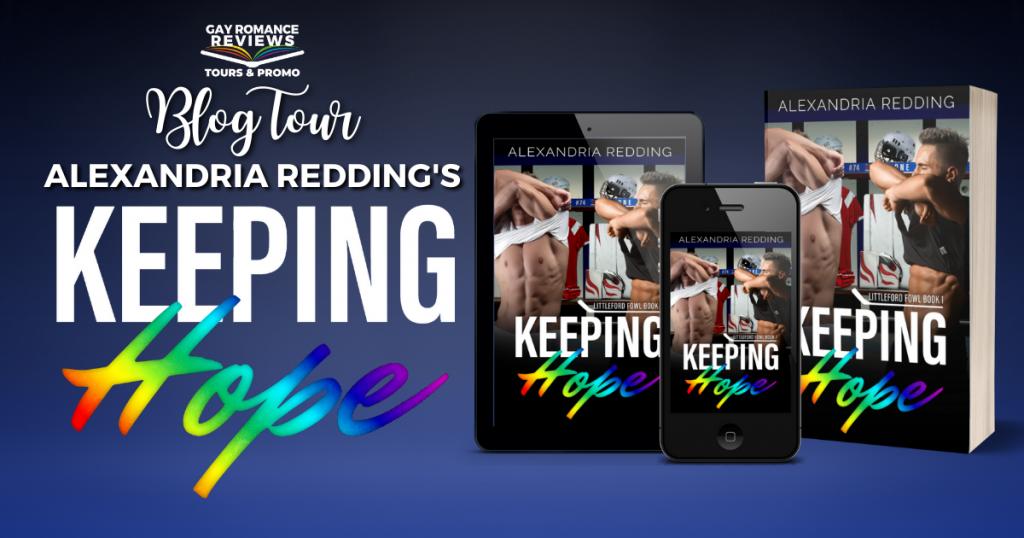 Keeping Hope, Alexandria Redding, LGBT, Hockey, Sports, Dual POV, Romance, Rainbow, Guys, Undressing,