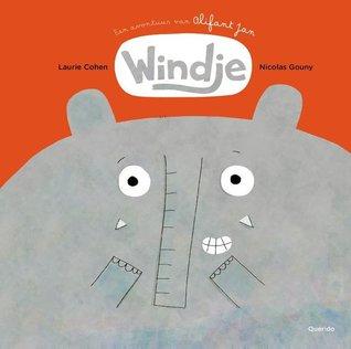 Windje, Laurie Cohen, Elephant, Farts, Children's Books, Picture Book