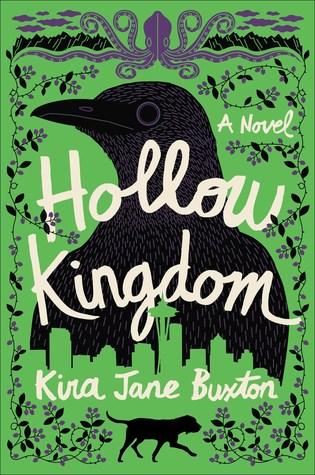 Hollow Kingdom, Green, Crow, Kira Jane Buxton, Fantasy, Sci-Fi, Apocalypse, Zombies