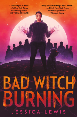 Bad Witch Burning, Raising the dead, talking to the dead, Woman, Moon, Hill, Fantasy, Horror, Witches, Young Adult