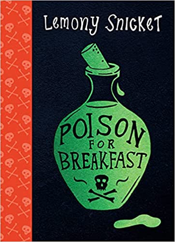 Poison for Breakfast, Mystery, Lemony Snicket, Bottle