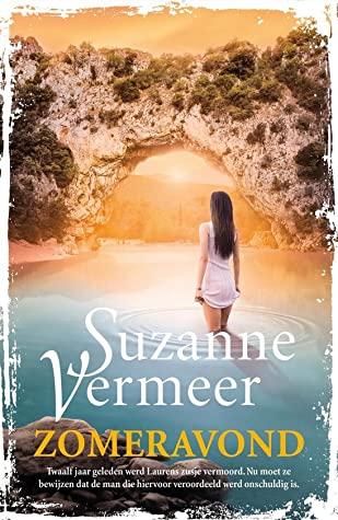 Zomeravond, Suzanne Vermeer, Mystery, Thriller, Sunset, Cave, Woman, Water