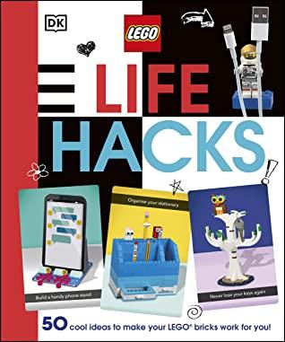 LEGO Life Hacks, Julia March, LEGO, Building, Crafts, Non-Fiction