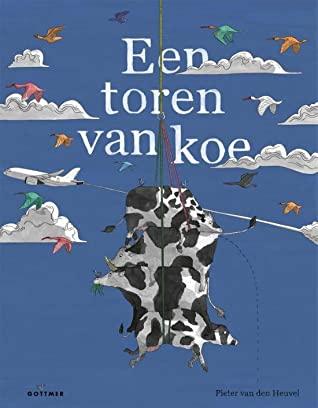 Een toren van koe, Pieter van den Heuvel, Cows, Humour, Picture Book, Children's Books