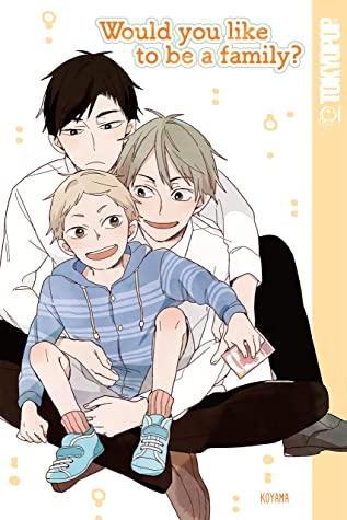 Would You Like To Be A Family?, Koyama, Yaoi, Short Stories, Romance, LGBT, Family, Cute, Manga