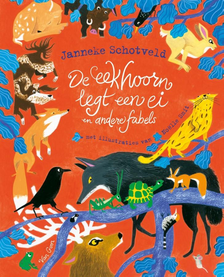 De eekhoorn legt een ei, Janneke Schotveld, Fairy Tales, Children's Books, Animals