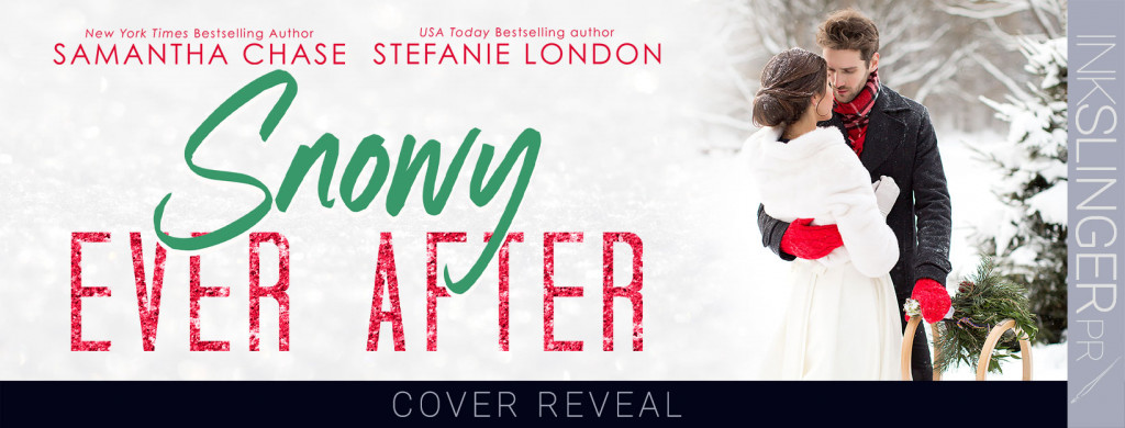 Snowy Ever After, Romance, Holidays, Cute, Snow, Samantha Chase, Stefanie London