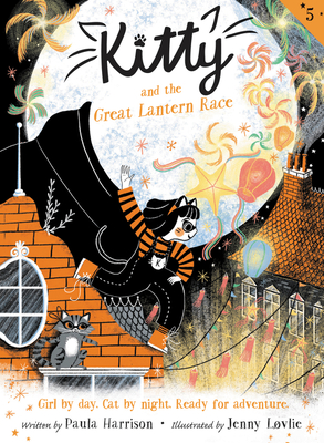 Kitty and the Great Lantern Race, Paula Harrison, Jenny Lovlie, Cats, Superheroes, Cute, Parade, Festivities, Children's Books, Illustrations, Cat, Rooftops, House, Moon