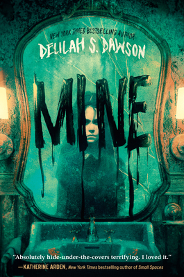 Mine, Mirror, Children's Books, Ghosts, Mary, Green, Girl, New, Moving, Delilah S. Dawson