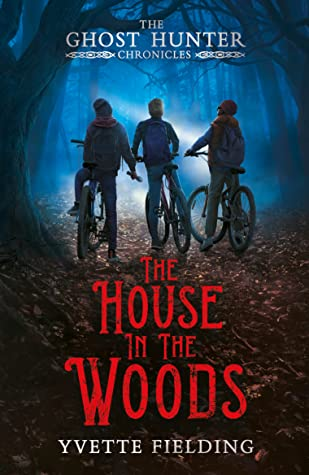 The House in the Woods, Ghosts, Children's Books, Horror, Ghost Hunter Chronicles, Bicycles, Woos, Night, Shadows