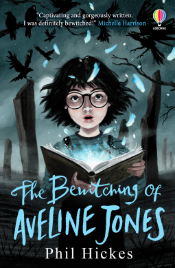The Bewitching of Aveline Jones, Blue, Horror, Children's Books, Ghosts, Phil Hickes