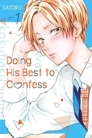 Doing His Best to Confess, Vol. 1, SATORU, Romance, Manga, Funny, Confessions, Slice of Life, Guy, Blue