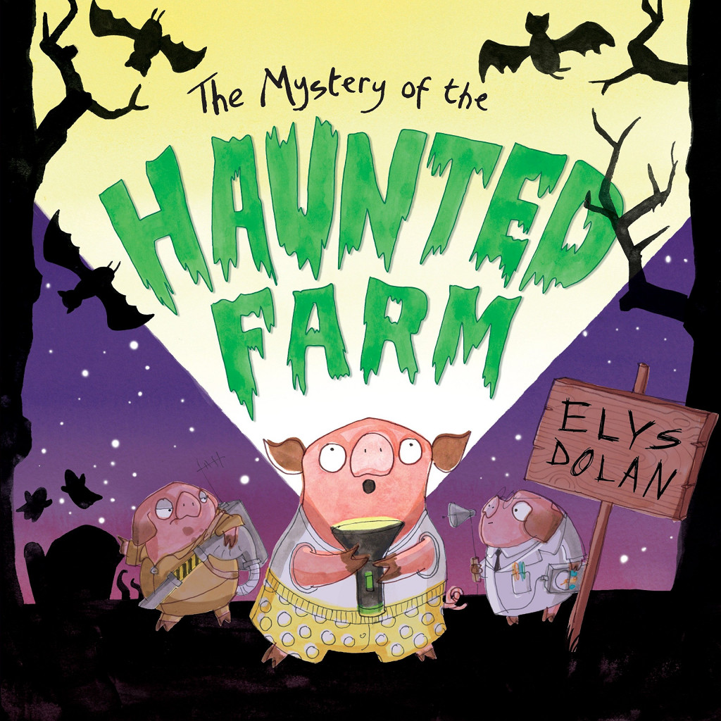 The Mystery of the Haunted Farm, Elys Dolan, Farm, Animals, Three little pigs, Halloween, spooky, Picture book, Children's Books