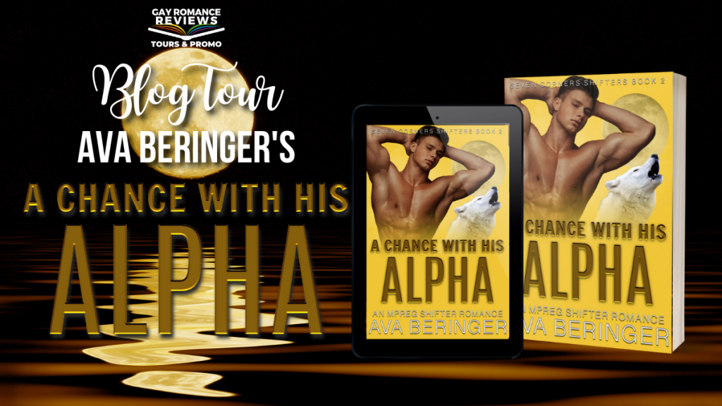 A Chance With His Alpha by Ava Beringer, Yellow, Moon, Shifters, Paranormal, Romance, LGBT, Pregnancy, Best Friends