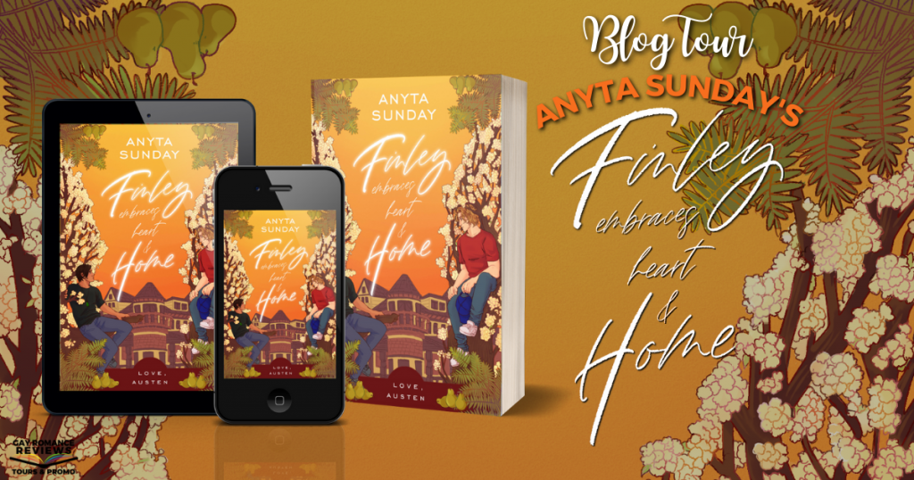 Finley Embraces Heart And Home, Anyta Sunday, LGBT, Romance, Stepbrothers, Family, Orange, Tree, Mansfield Park, Love Austen,