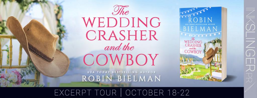 The Wedding Crasher and the Cowboy, Robin Bielman, Cowboy, Wedding, Humour, Enemies to Lovers, Romance