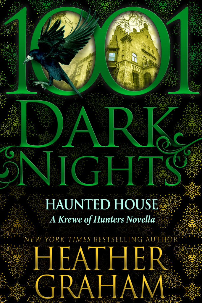 Haunted House, 1001 Dark Night, Green, Halloween, Murder, Supernatural, Ghosts, Krewe of Hunters, Heather Graham